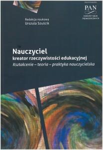 Book Cover: Nauczyciel kreator rzeczywistości edukacyjnej